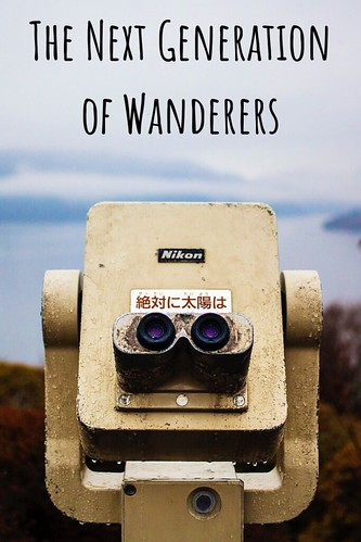 Through the Eyes of an Educator: The Next Generation of Wanderers
