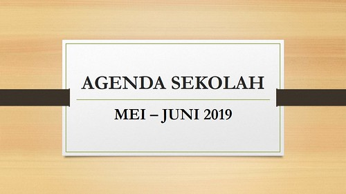 AGENDA SEKOLAH MEI DAN JUNI 2019