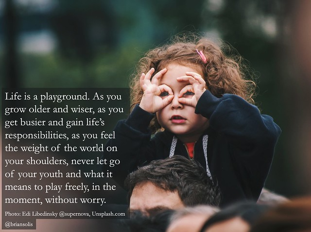 Life is a Playground by Brian Solis