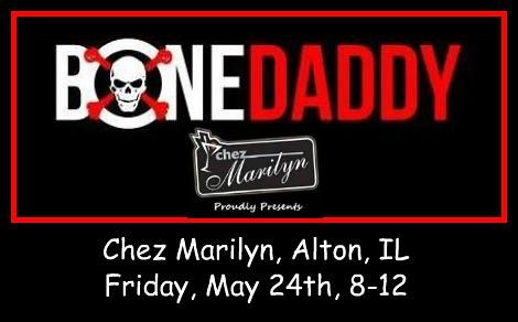 Bone Daddy 5-24-19