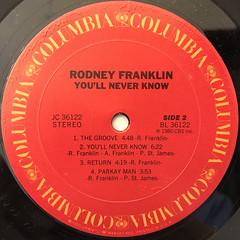 RODNEY FRANKLIN:YOU'LL NEVER KNOW(LABEL SIDE-B)