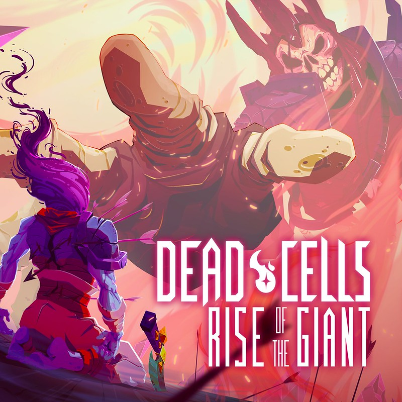 Dead Cells + Rise of the Giant Avatar