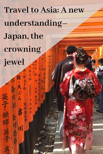 Travel to Asia: A new understanding–Japan, the crowning jewel