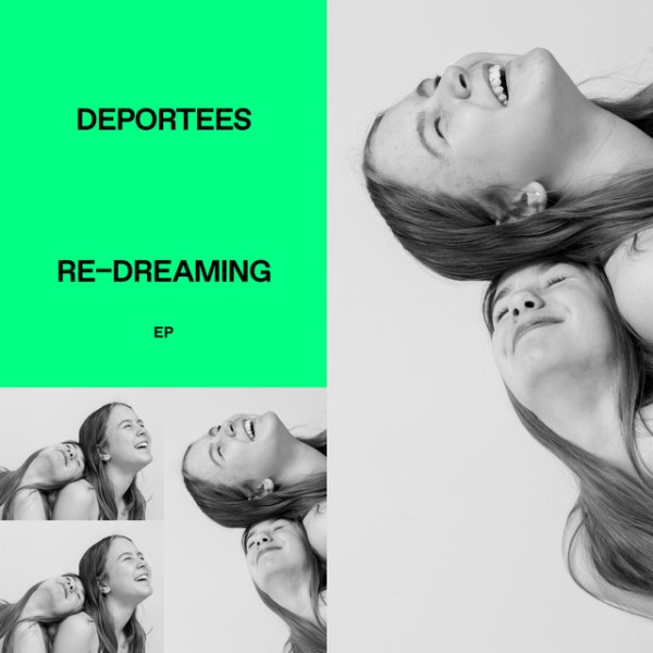 Deportees - Re-dreaming EP