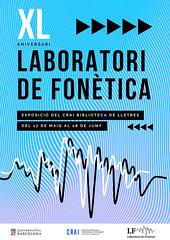 Exposició: 40 anys del Laboratori de Fonètica