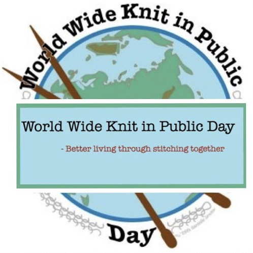 WWKIP Day 2019 is June 8th! Go Public, Go Social...Go Knitting in Public Yeah! From 10 until 4 pm