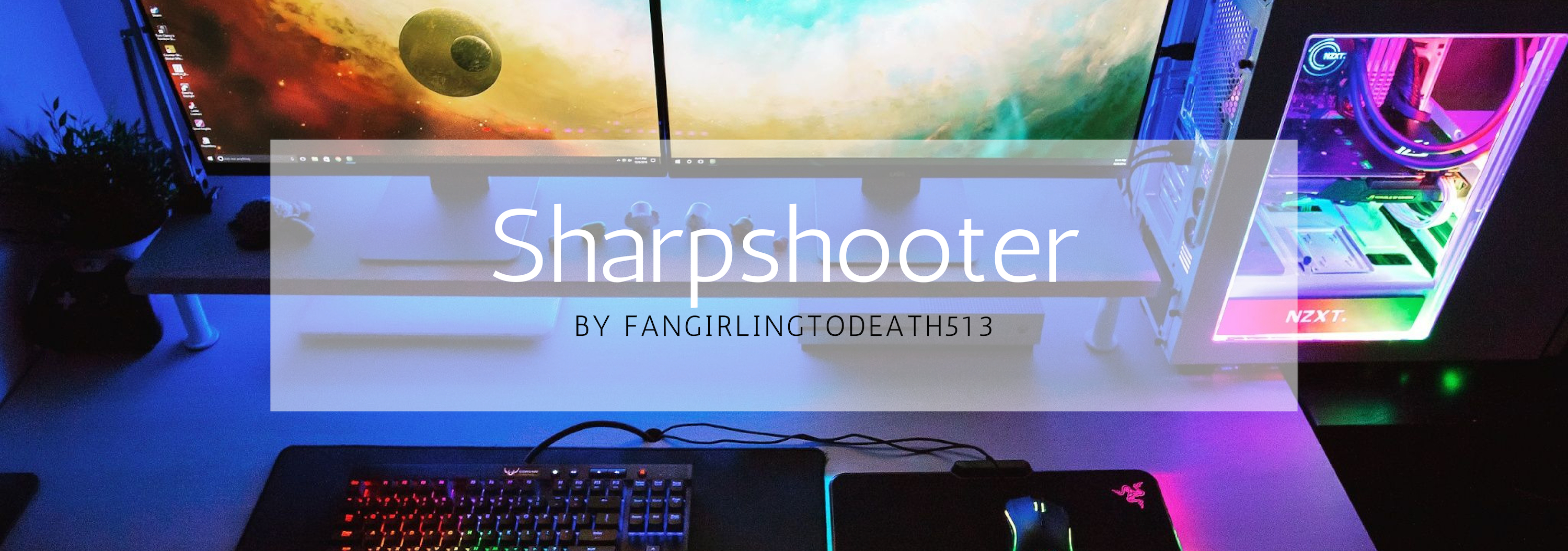 An image of a PC gaming setup with a transparent white square containing Sharpshooter by fangirlingtodeath513