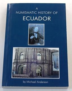 Numismatic History of Ecuador book cover