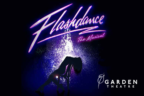 Flashdance: The Musical at the Garden Theatre