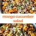 Mango Cucumber Salad with Tofu in an Asian dressing