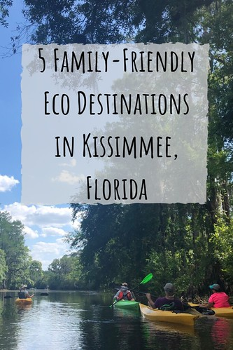 5 Family-Friendly Eco Destinations in Kissimmee, Florida