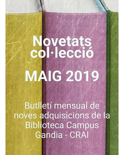 Descobreix les noves adquisicions que han arribat a la Biblioteca Campus Gandia - CRAI al llarg del mes de maig. Troba-les a l