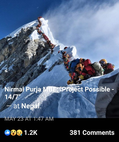 In the footsteps -- but not the spirit -- of Sir Edmund, hundreds of climbers become their own greatest obstacle. May 2019 photo: Nirmal Purja/Project Possible. From Daniel Mazur and the redemption of Mt. Everest