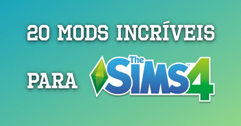 Photo of 20 Mods Incríveis para o The Sims 4 Funcionar Melhor