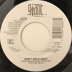 JADE:DON'T WALK AWAY(LABEL SIDE-A)