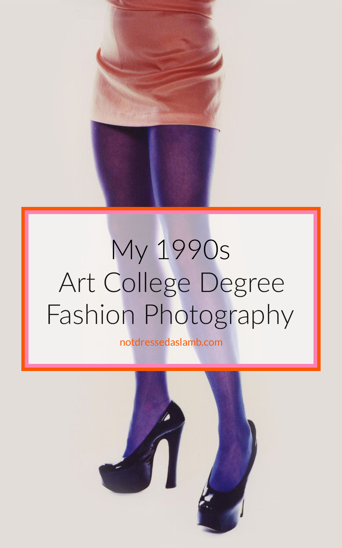 My 1990s Art College Degree Fashion Photography | Not Dressed As Lamb