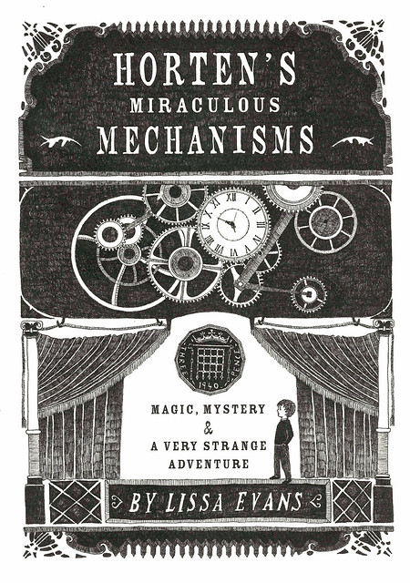 Horten's Miraculous Mechanisms:  Magic, Mystery and  a Very Strange Adventure