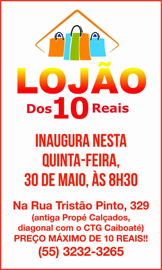 Inaugura nesta quinta em São Gabriel Lojão dos 10 Reais