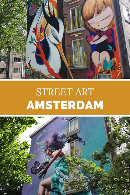 Street art in Amsterdam: If walls could speak | Your Dutch Guide