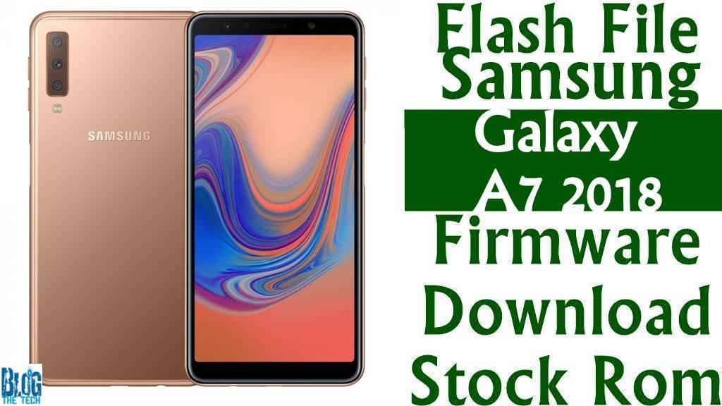 Flash File] Samsung Galaxy A7 2018 SM-A750GN Firmware Dow