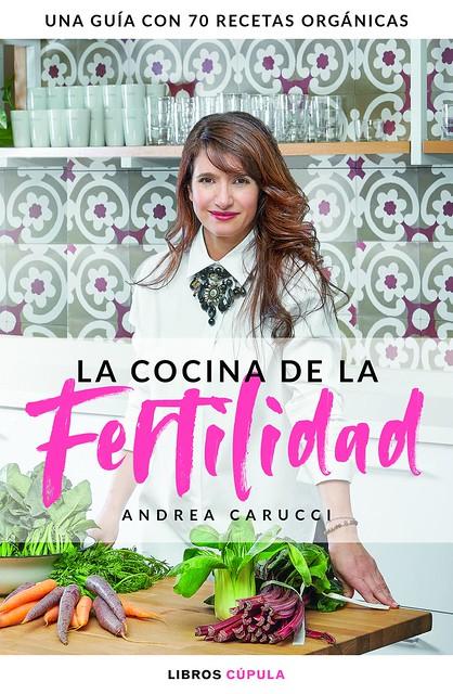 La cocina de la fertilidad de Andrea Carucci