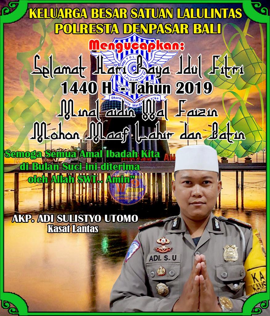 Satlantas Polresta Denpasar: Selamat Hari Raya Idul Fitri 1440 H