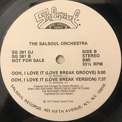 THE SALSOUL ORCHESTRA:OOH, I LOVE IT(LOVE BREAK)(LABEL SIDE-B)
