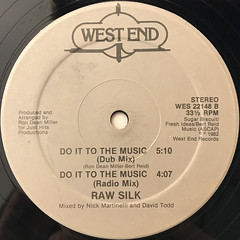 RAW SILK:DO IT TO THE MUSIC(LABEL SIDE-B)