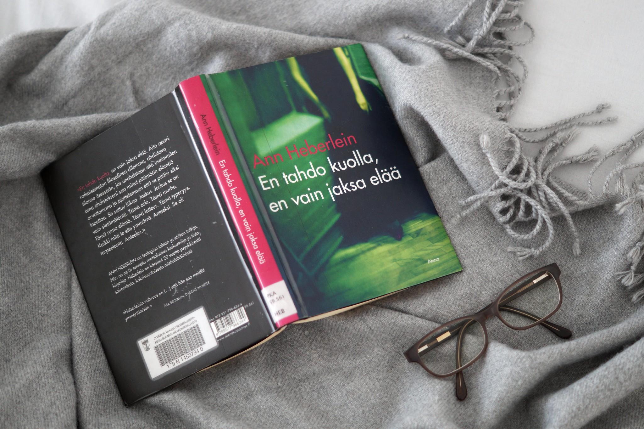 en tahdo kuolla, en vain jaksa elää kirja
