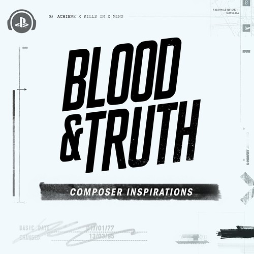 Blood & Truth: Composer Inspirations