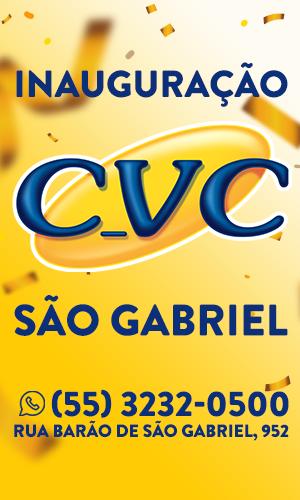 Vem aí a CVC em São Gabriel, a partir de 3 de junho