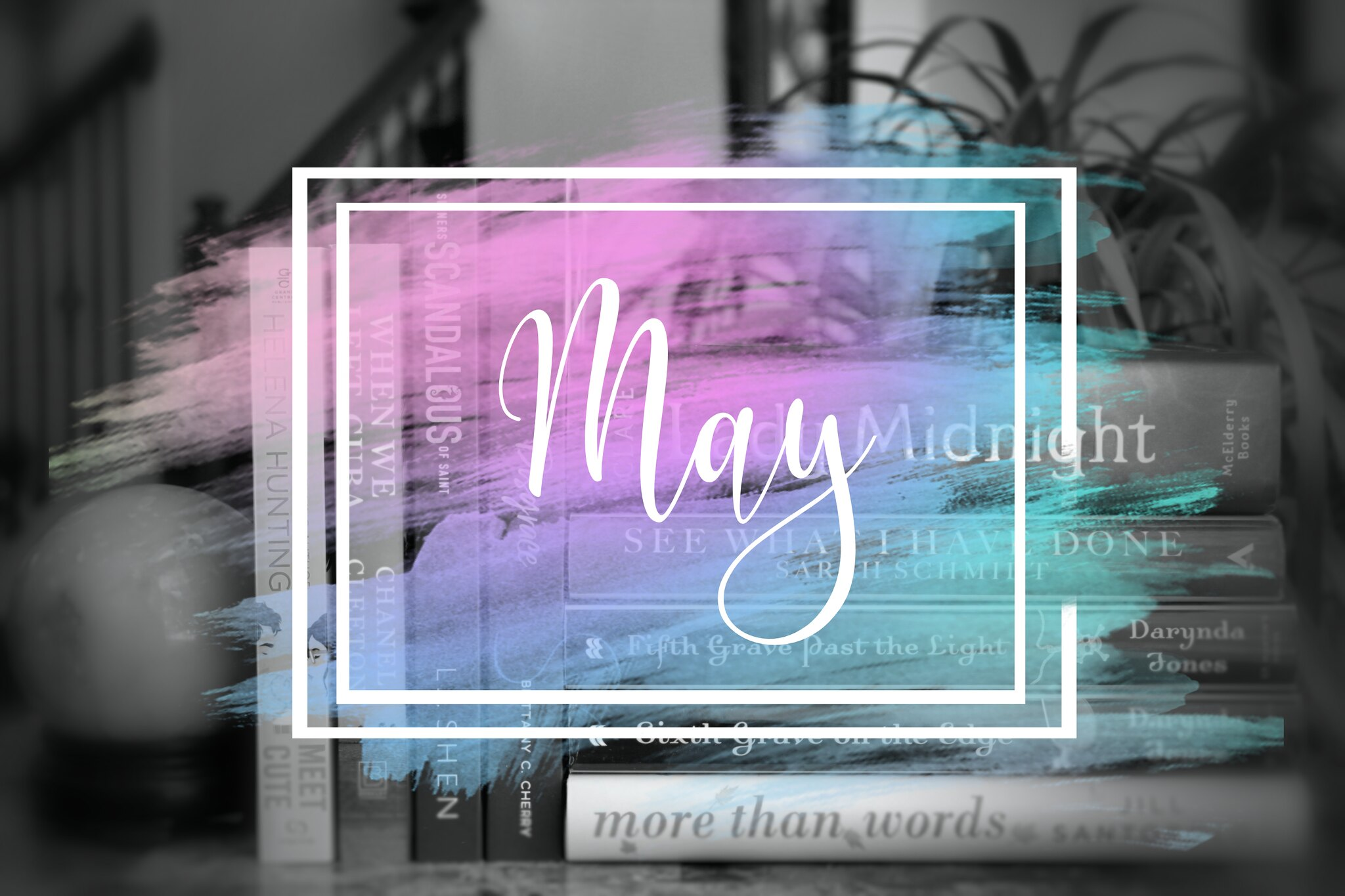 Inky's Monthly Wrap-up (May 2019)