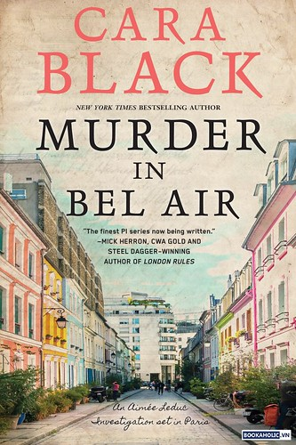 Murder in Bel-Air - Cara Black