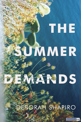 The Summer Demands - Deborah Shapiro