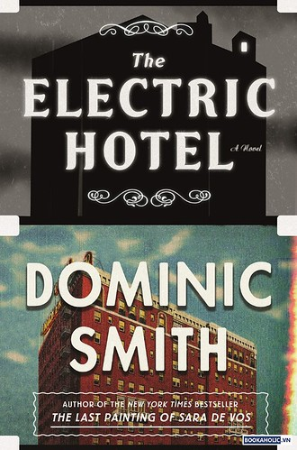 The Electric Hotel - Dominic Smith