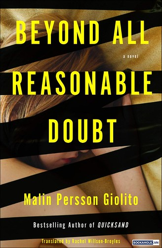 Beyond All Reasonable Doubt - Malin Persson Giolito