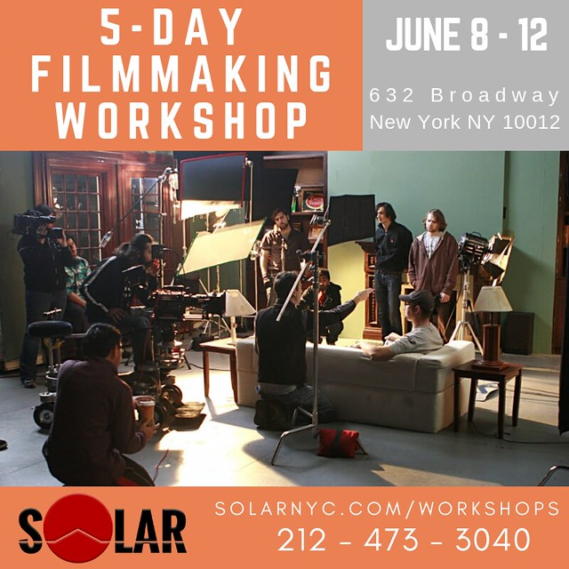 5-DAY JUNE FILMMAKING WORKSHOP