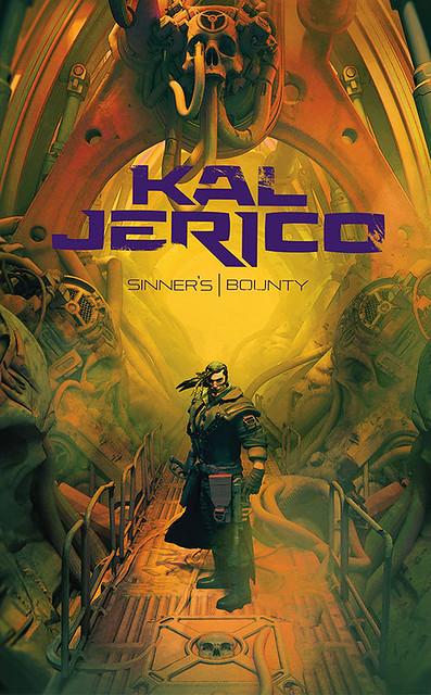 «Кэл Джерико: Вознаграждение негодяя» Джоша Рейнольдса | Kal Jerico: Sinner's Bounty by Josh Reynolds