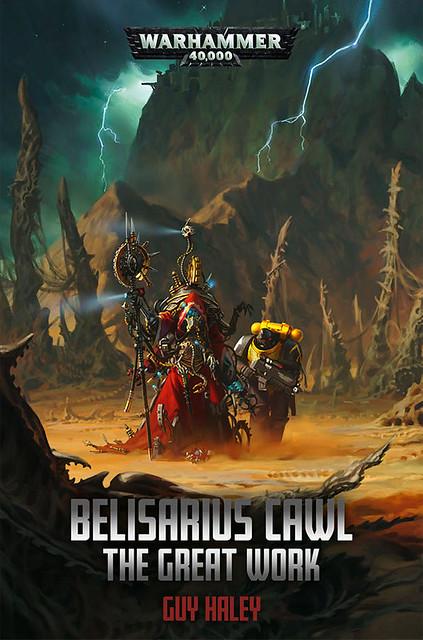 «Велизарий Коул: ВЕЛИЧАЙШИЙ ТРУД» | Belisarius Cawl: The Great Work by Guy Haley