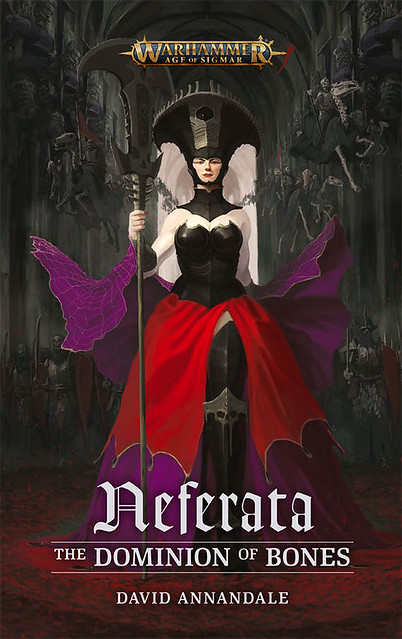 Neferata: The Dominion of Bones by David Annandale