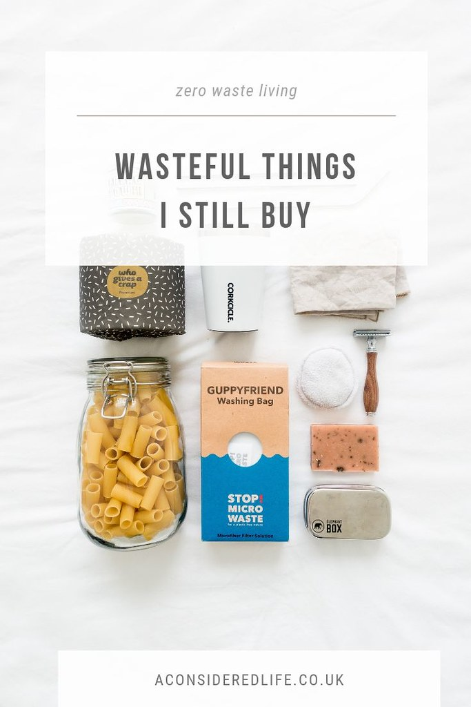 Wasteful Things I Still Buy