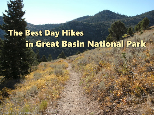 The 8 Best Day Hikes In Great Basin National Park Anne S Travels