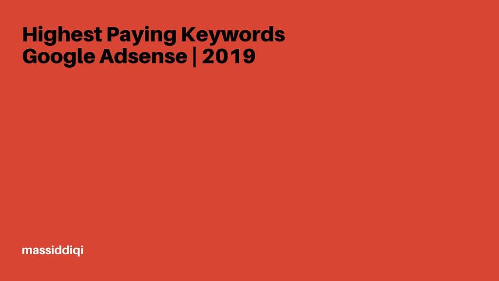 Highest Paying Keywords Google Adsense _ 2019