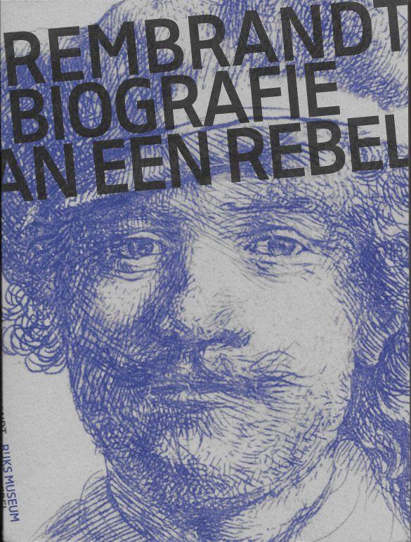 RembrandtBiografieVanEenRebel