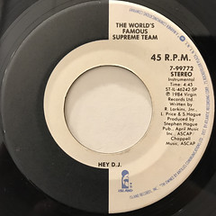 THE WORLD FAMOUS SUPREME TEAM SHOW:HEY D.J.(LABEL SIDE-B)