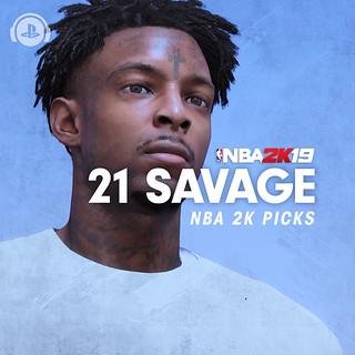 21 Savage: NBA 2K Picks