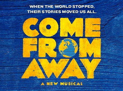 "Direct from Broadway – ""Come From Away"""