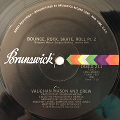 VAUGHAN MASON AND CREW:BOUNCE, ROCK, SKATE, ROLL(LABEL SIDE-B)