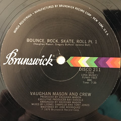 VAUGHAN MASON AND CREW:BOUNCE, ROCK, SKATE, ROLL(LABEL SIDE-A)