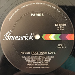 PARRIS:NEVER TAKE YOUR LOVE(LABEL SIDE-A)